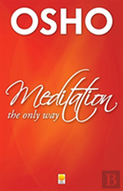 Meditation The Only Way