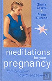 Meditations For Your Pregnancy