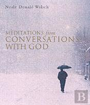 Meditations From 'Conversations With God'