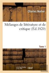 Melanges De Litterature Et De Critique. Tome 1