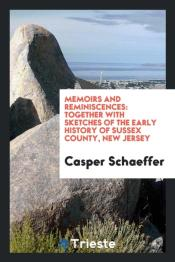 Memoirs And Reminiscences