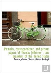 Memoirs, Correspondence, And Private Pap