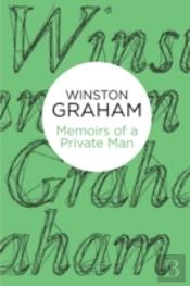 Memoirs Of A Private Man