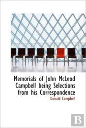 Memorials Of John Mcleod Campbell Being