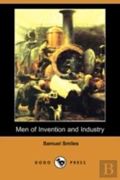 Men Of Invention And Industry (Dodo Press)