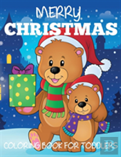 Merry Christmas Coloring Book For Toddlers