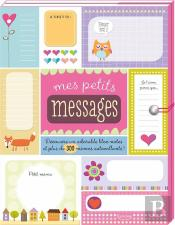 Mes Petits Messages (Coll. Carnets & Petits Papiers)