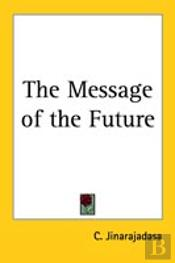 Message Of The Future