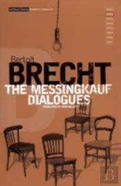 Messingkauf Dialogues