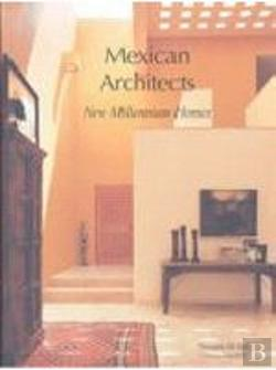 Bertrand.pt - Mexican Architects: New Millennium Homes