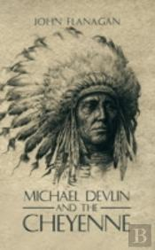 Michael Devlin And The Cheyenne