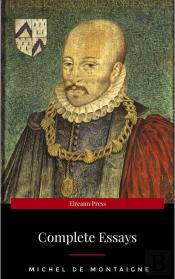 Michel De Montaigne - The Complete Essays