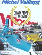 Michel Vaillant T.26 ; Champion Du Monde