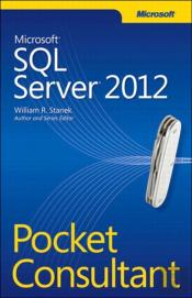 Microsoft(R) Sql Server(R) 2012 Pocket Consultant