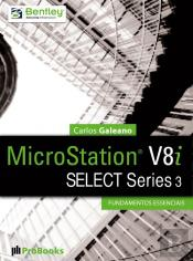 Microstation V8i Select Series 3 – Fundamentos Essenciais