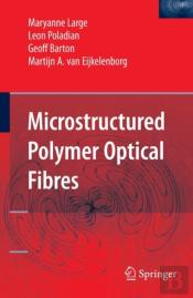 Microstructured Polymer Optical Fibres