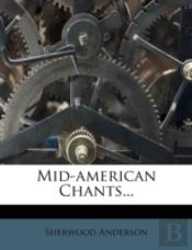 Mid-American Chants...