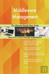 Middleware Management The Ultimate Step-By-Step Guide