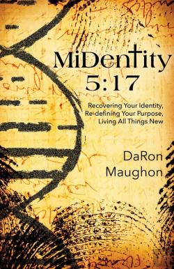 Bertrand.pt - Midentity 5:17: Recovering Your Identity, Re-Defining Your Purpose, Living All Things New: Recovering Your Identity, Re-Defining Your Purpose,
