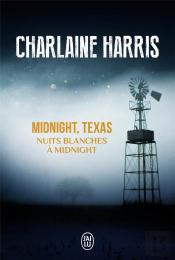 Midnight, Texas T.3 ; Nuits Blanches À Midnight