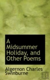 Midsummer Holiday, And Other Poems