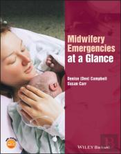 Midwifery Emergencies At A Glance