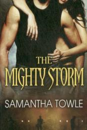 Mighty Storm The Storm Series