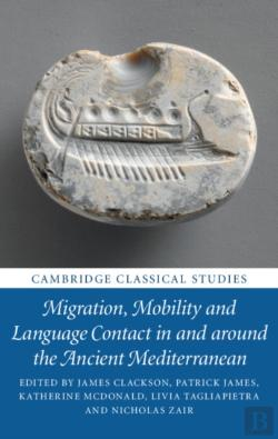 Bertrand.pt - Migration, Mobility And Language Contact In And Around The Ancient Mediterranean