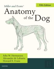 Miller And Evans' Anatomy Of The Dog
