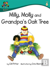Milly Molly And Grandpas Oak Tree