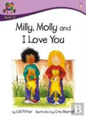 Milly Molly And I Love You