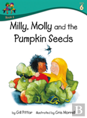 Milly Molly And The Pumpkin Seeds