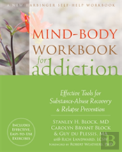 Mind-Body Workbook For Addiction