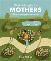 Mindful Thoughts For Mothers