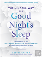 Mindful Way To A Good Nights Sleep
