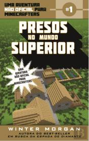 Minecraft - Presos no Mundo Superior