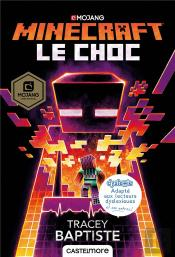 Minecraft Officiel : Le Choc (Version Dyslexie)
