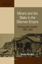 Miners And The State In The Ottoman Empire