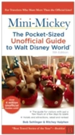 Bertrand.pt - Mini Mickey: The Pocket-Sized Unofficial Guide To Walt Disney World
