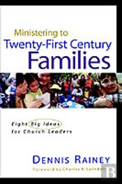 Ministering To Twenty-First Century Families