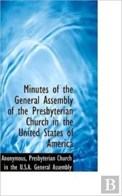 Minutes Of The General Assembly Of The P