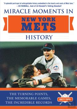 Bertrand.pt - Miracle Moments In New York Mets History