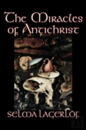 Miracles Of Antichrist