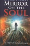 Mirror On The Soul: The First Nathen Turner Novel