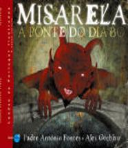 Misarela, a Ponte do Diabo