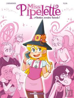 Bertrand.pt - Miss Pipelette - Tome 1