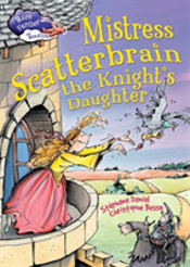 Mistress Scatterbrain The Knight'S Daughter