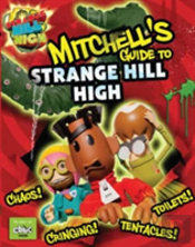Mitchell'S Guide To Strange Hill High