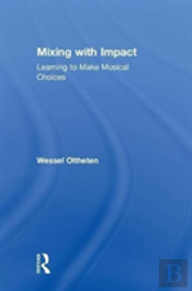 Mixing With Impact