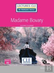 Mme Bovary Lecture Niveau B2 + Cd 2ed